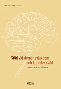 Stöd vid demenssjukdom och kognitiv svikt